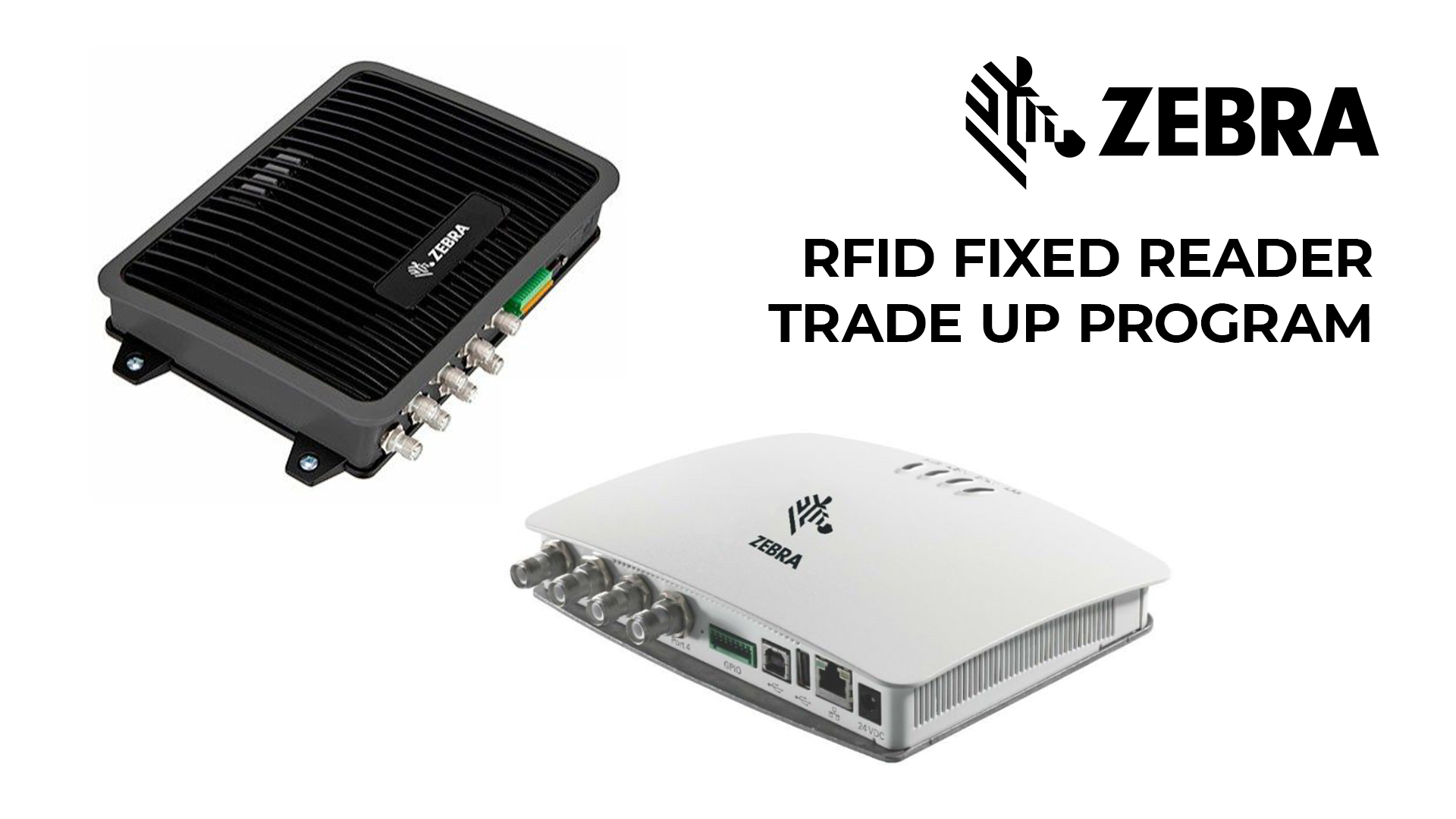 RFID Fixed Reader Trade Up Program